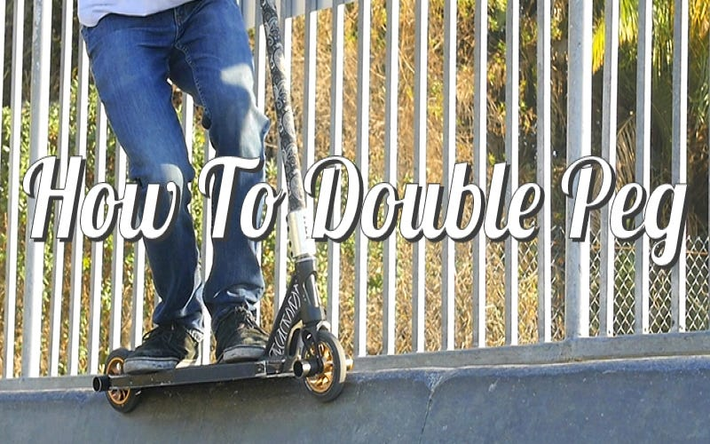 How To | Double Peg- Stall and Grind