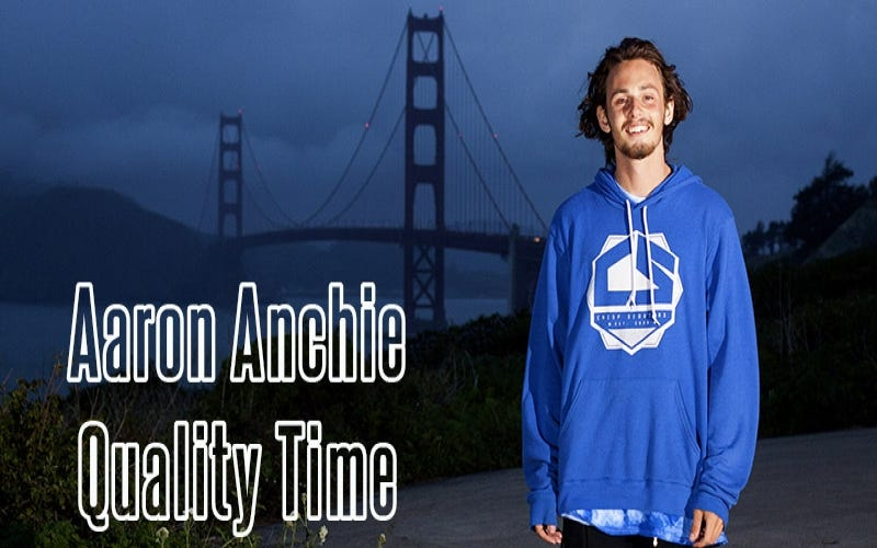 Aaron Anchie: Quality Time | The Vault Pro Scooters