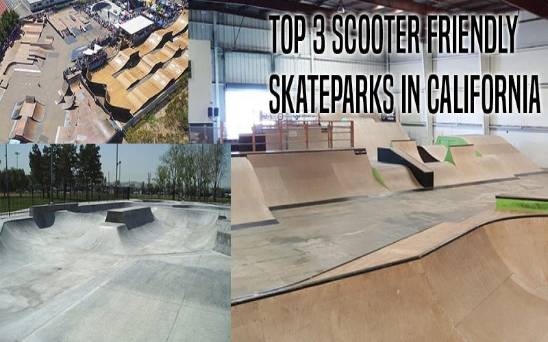 Top 3 Scooter Friendly Skateparks in California